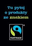 Tu pytaj o produkty Fairtrade